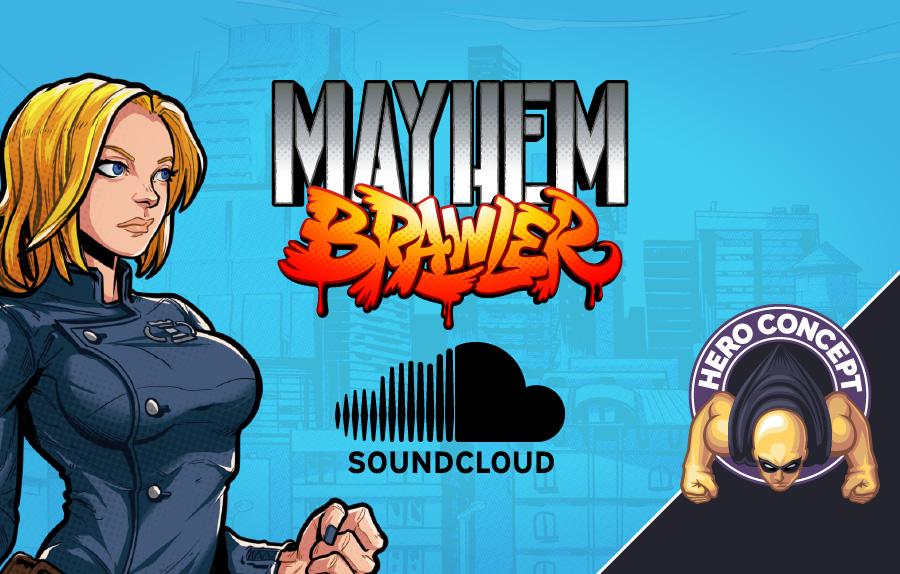 Mayhem Brawler Soundcloud